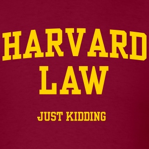 harvardjustkidding T-Shirts - Men's T-Shirt