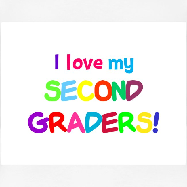 I Love My Second Graders Tee