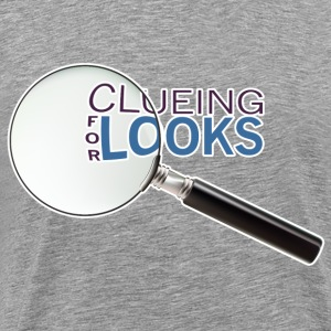 Clueing for Looks T-Shirts - Men's Premium T-Shirt