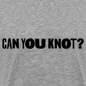 Can You Knot? V2 (M) - Men's Premium T-Shirt