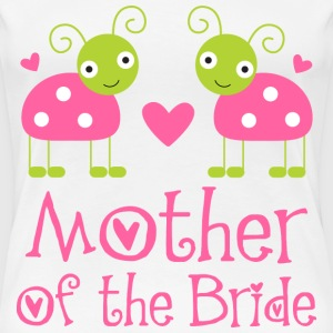 Mother of the Bride Wedding Ladybugs Women's T-Shirts - Women's Premium T-Shirt