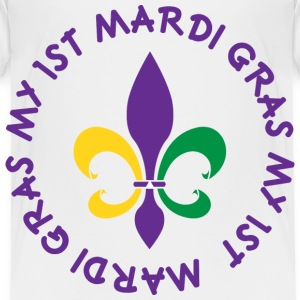 My 1st Mardi Gras Baby & Toddler Shirts - Toddler Premium T-Shirt