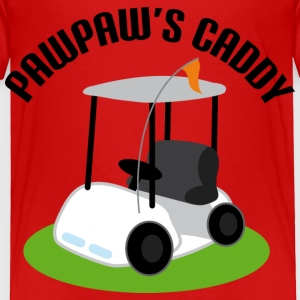 PawPaw's Caddy Golfing Kids T-shirt - Toddler Premium T-Shirt