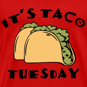 It's Taco Tuesday - Men's Premium T-Shirt