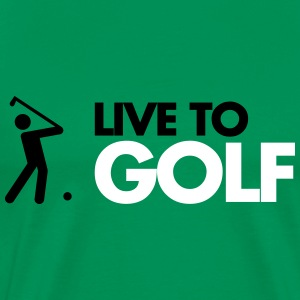Live To Golf  T-Shirts - Men's Premium T-Shirt