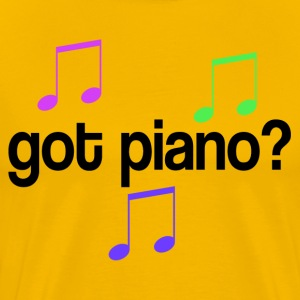 Got Piano Music Quote T-Shirts - Men's Premium T-Shirt