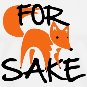For Fox Sake T-Shirts - Men's Premium T-Shirt