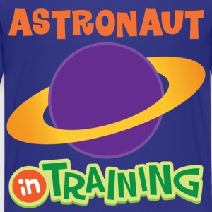 Astronaut In Training Kids' Shirts - Kids' Premium T-Shirt