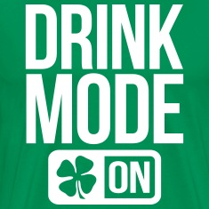 GAME MODE ON IRISH T-Shirts