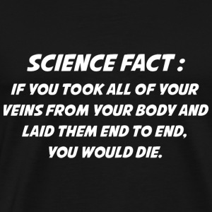 Science Fact - Men's Premium T-Shirt