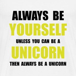 Always Be Unicorn - Men's Premium T-Shirt