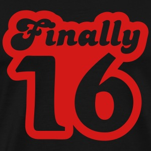 Finally 16 T-Shirts - Men's Premium T-Shirt