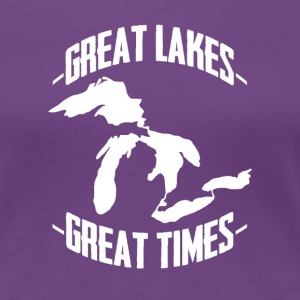Great Lakes Great Times Women's T-Shirts - Women's Premium T-Shirt