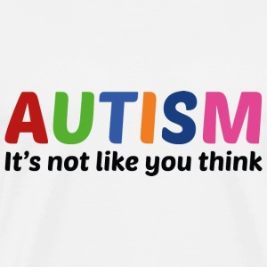 Autism It's Not Like You Think - Men's Premium T-Shirt