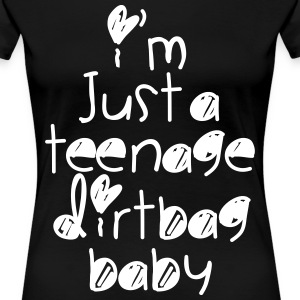 TEENAGE DIRTBAG Women's T-Shirts - Women's Premium T-Shirt