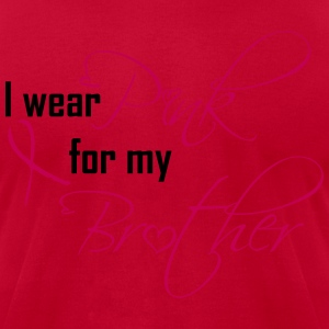 i wear pink for my brother T-Shirts - Men's T-Shirt by American Apparel