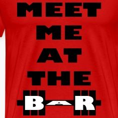 Meet Me At The Bar WOD and Weight Lifting T-Shirts