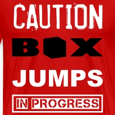 Box Jumps Caution WOD Funny Inspiration T-Shirts