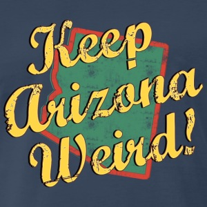 Keep Arizona Weird Vintage - Men's Premium T-Shirt