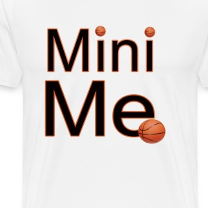 Mini Me Basketball T-Shirts - Men's Premium T-Shirt