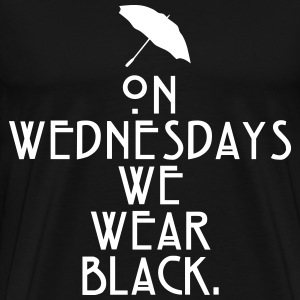 on wednesday we wear black T-Shirts - Men's Premium T-Shirt
