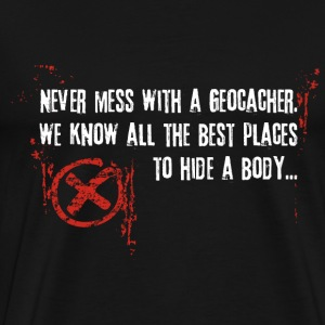 Geocaching - Never mess with a geocacher red - Men's Premium T-Shirt