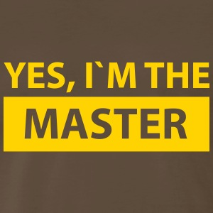 yes i´m the master T-Shirts - Men's Premium T-Shirt