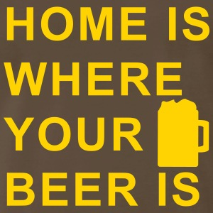 home is where your beer is T-Shirts - Men's Premium T-Shirt