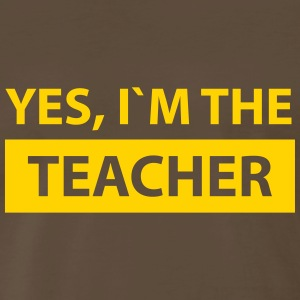 yes i´m the teacher T-Shirts - Men's Premium T-Shirt