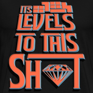 Theres levels to this - Men's Premium T-Shirt
