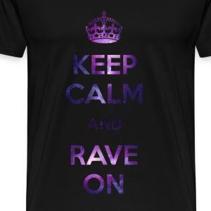 EDM Keep calm & Rave on - Men's Premium T-Shirt