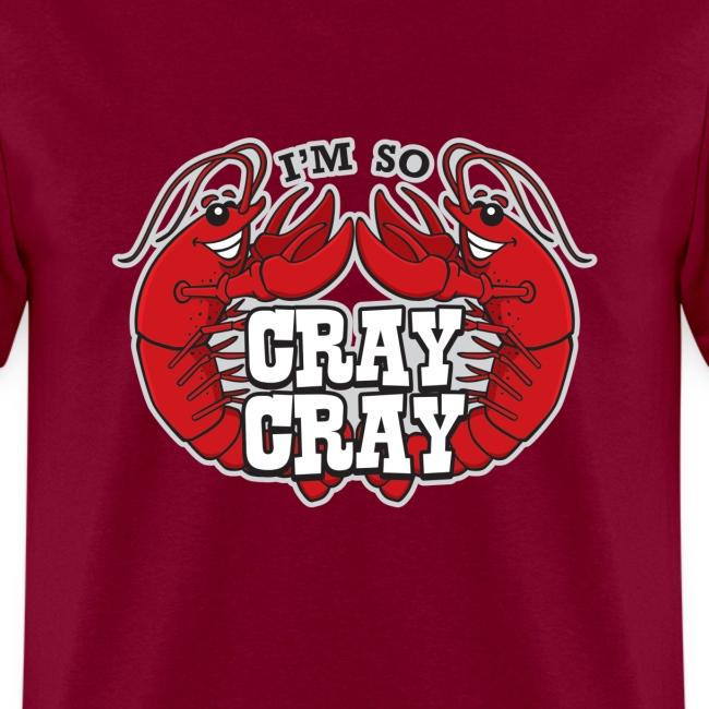 I'm So Cray Cray