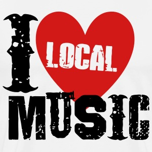 I Love Local Music T-Shirts - Men's Premium T-Shirt