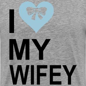 I  Love My wifey T-Shirts - Men's Premium T-Shirt