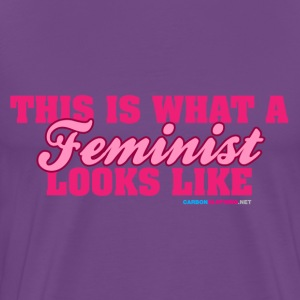 This Is What A Feminist Looks Like - Men's Premium T-Shirt