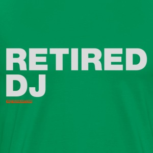 Retired DJ - Men's Premium T-Shirt