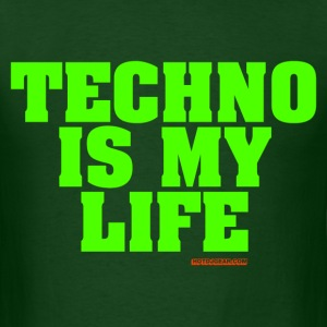 Techno Is My Life - Men's T-Shirt