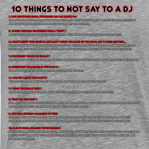 10 Things To Not Say To A DJ - Men's Premium T-Shirt