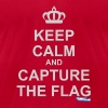 Keep Calm And Capture The Flag - Men's T-Shirt by American Apparel