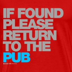 If Found Please Return To The Pub