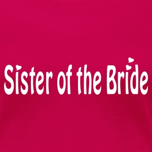 Fuchsia Sister of the Bride Plus Size - Women's Premium T-Shirt