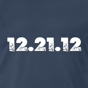 Navy 12.21.12 2012 The End of the World? T-Shirts - Men's Premium T-Shirt