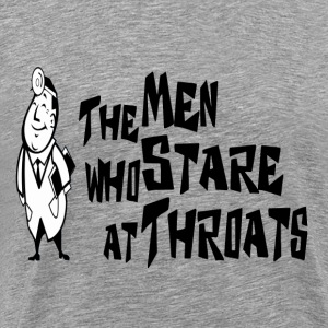 Ash  The Men Who Stare At Throats T-Shirts - Men's Premium T-Shirt