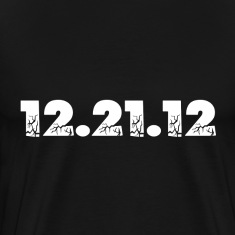 Black 12.21.12 2012 The End of the World? T-Shirts