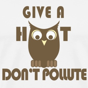 Give a Hoot, Don't Pollute - Men's Premium T-Shirt