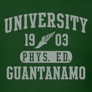 Forest green Gitmo Phys Ed T-Shirts - Men's T-Shirt