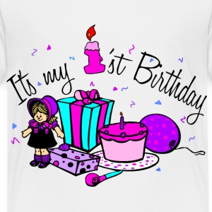 White Its My 1st Birthday-girl Toddler Shirts - Toddler Premium T-Shirt