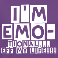 Design ~ I'm EMOtional Shirt