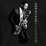 Design ~ John Coltrane - A Love Supreme - Black Tee