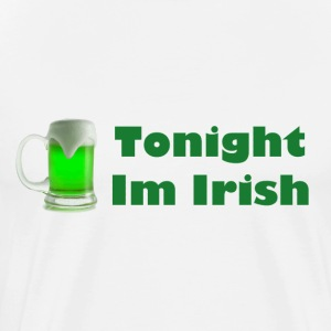 White Irish tonight  T-Shirts - Men's Premium T-Shirt